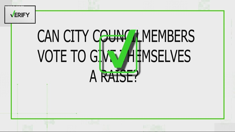 Verify: Yes, city council members can vote for a salary increase