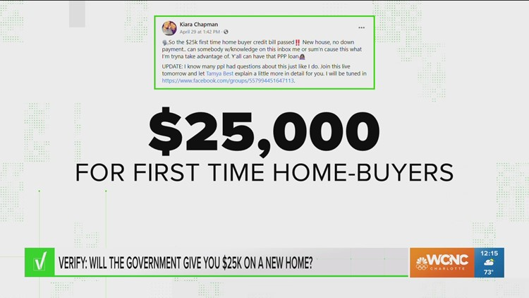 VERIFY: Will the government give you $25K for a new home?