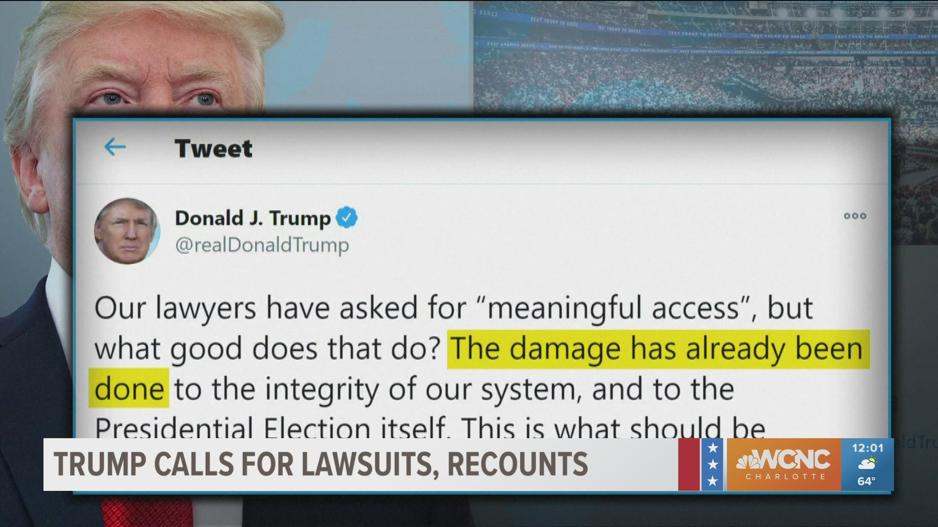 Trump demands votes recount legally