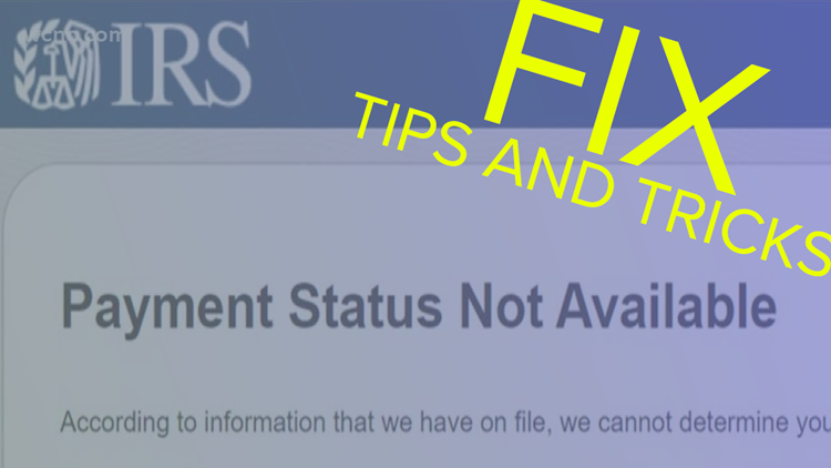 Resource Guide: No stimulus check? Seeing 'payment status not available'? Try these tips